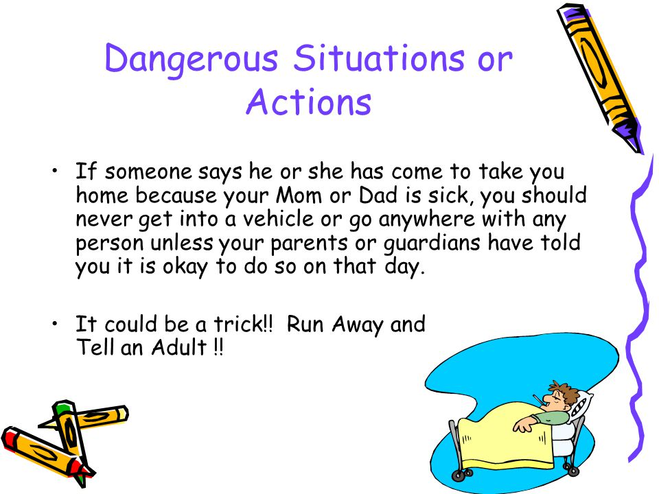 Situations or Actions to Watch Out For
