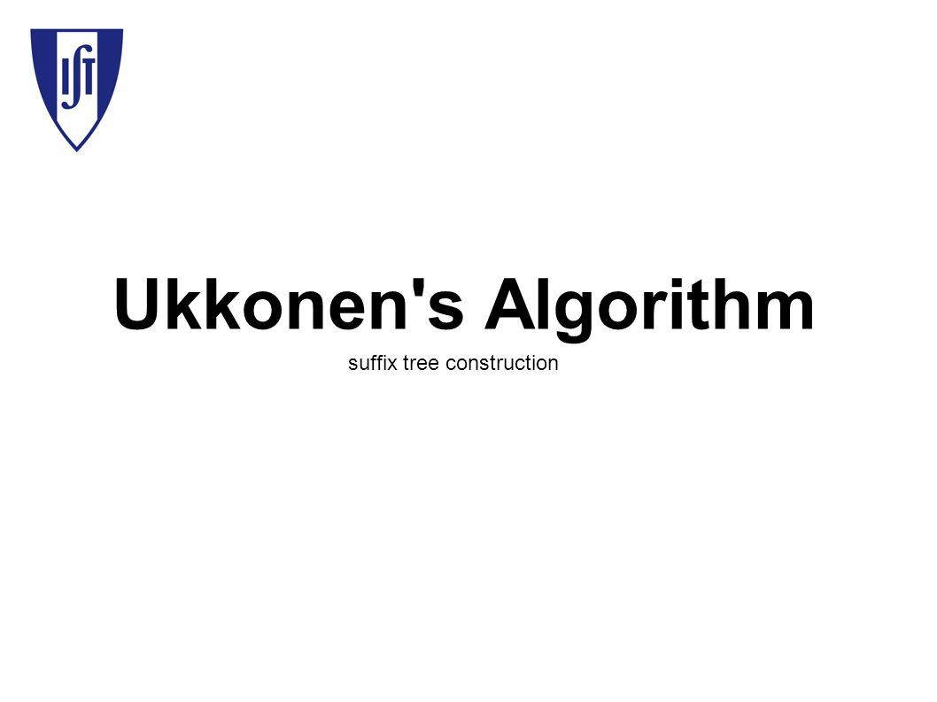 Ukkonen s Algorithm suffix tree construction