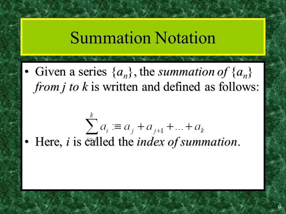 8 Summations Rosen 6 th ed., §2.4