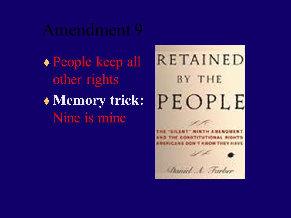 Amendment 8  No Cruel and Unusual Punishment  Memory trick: Crazy eight