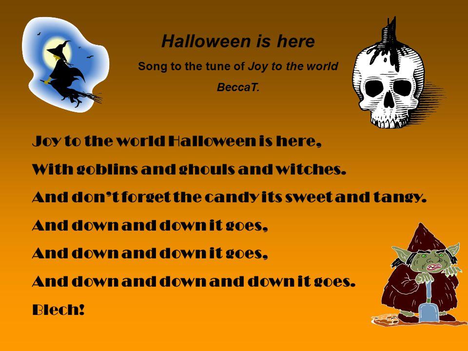 The Halloween Jingle sung to the tune of Jingle Bells.