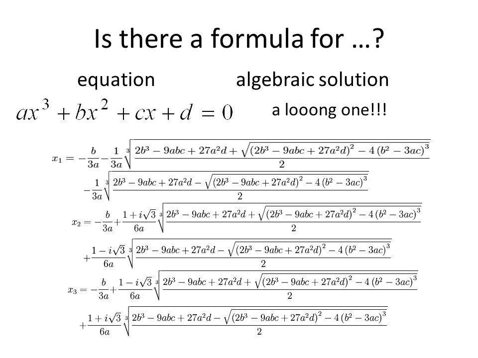 Is there a formula for …? equation algebraic solution a looong one!!!