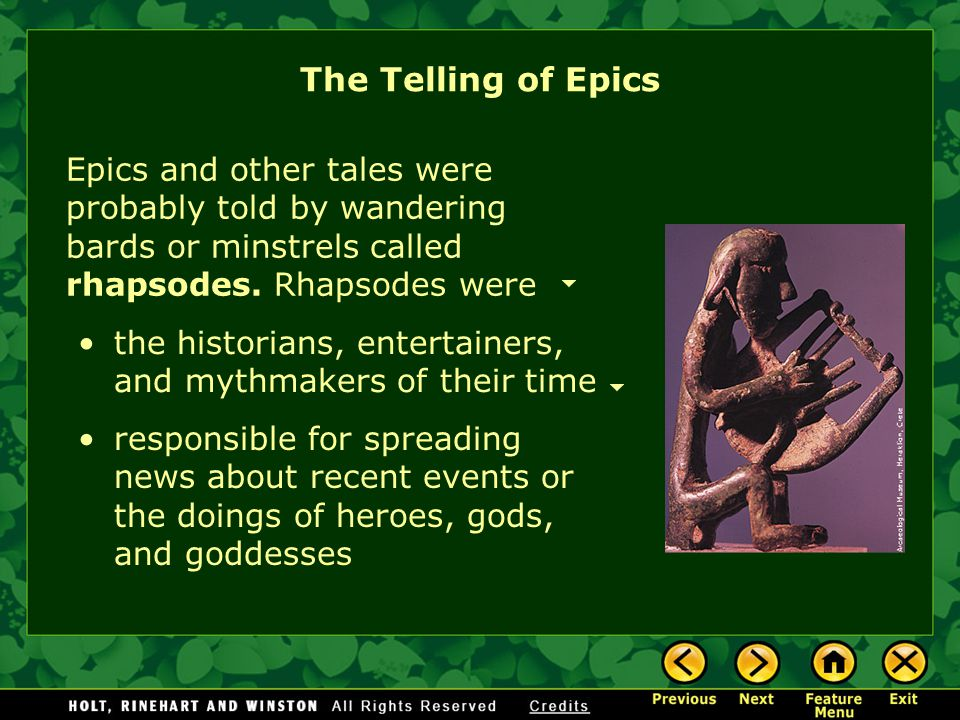 [End of Section] Epics and Values The Epic Tradition All epic poems in the western world owe something to the basic patterns established in Homer's ep