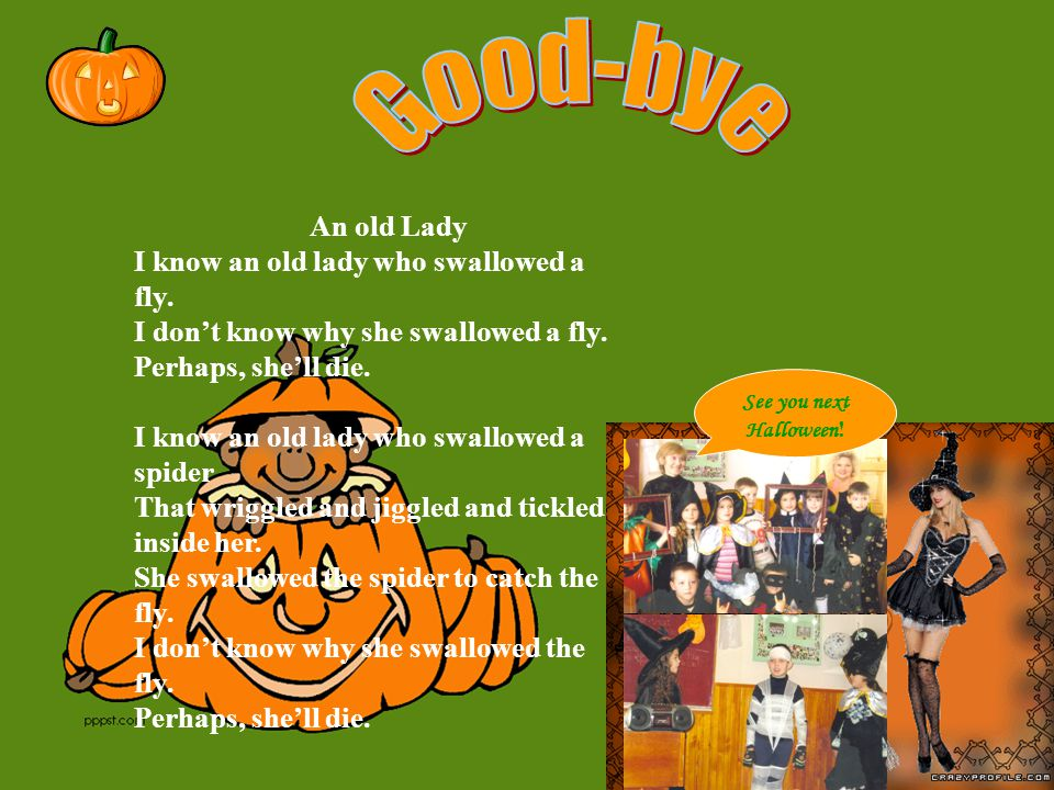 Halloween Rap Ha-Ha-Ha Halloween, sing ha-ha Halloween It's October, 31, the time of year to have some fun.