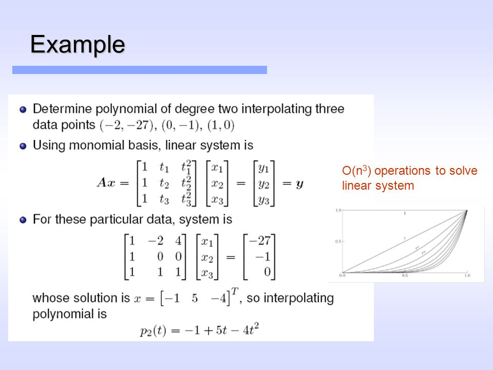 Example O(n 3 ) operations to solve linear system