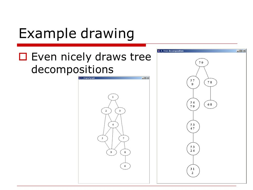 Example drawing  Even nicely draws tree decompositions