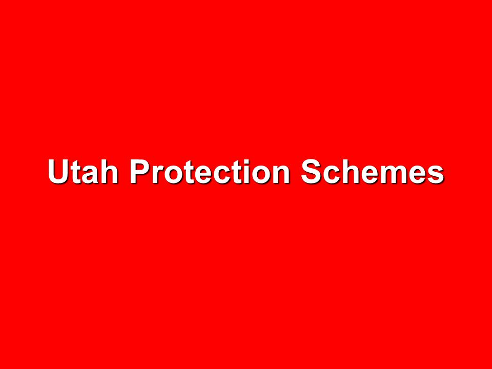 Utah Protection Schemes