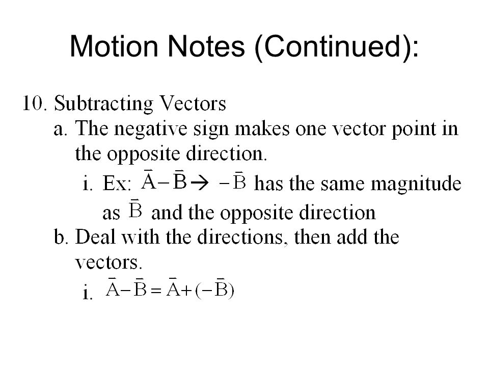 Motion Notes (Continued):