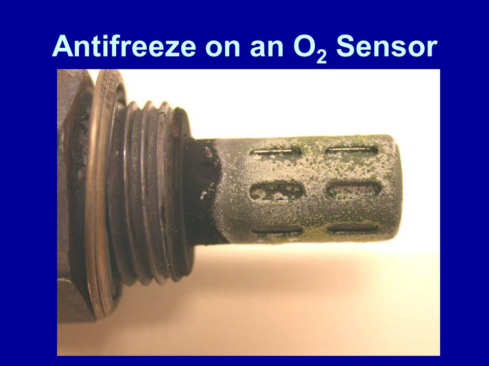 Antifreeze on an O 2 Sensor