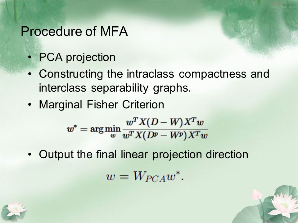 Procedure of MFA PCA projection Constructing the intraclass compactness and interclass separability graphs.