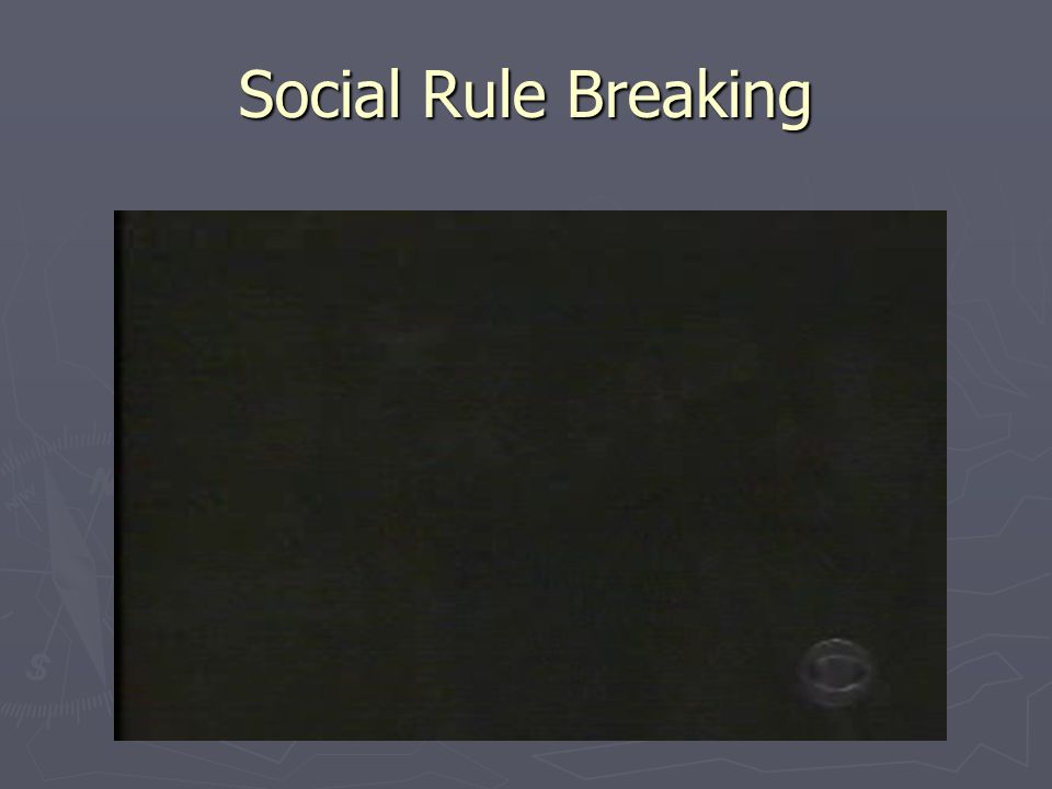 Social Rule Breaking