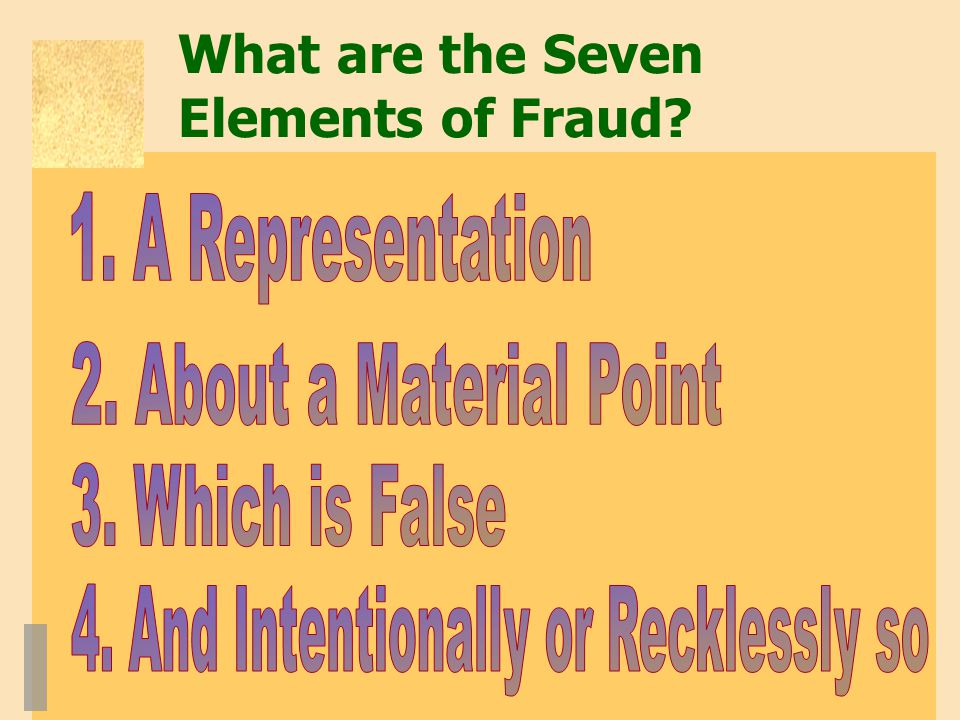 What are the Seven Elements of Fraud?