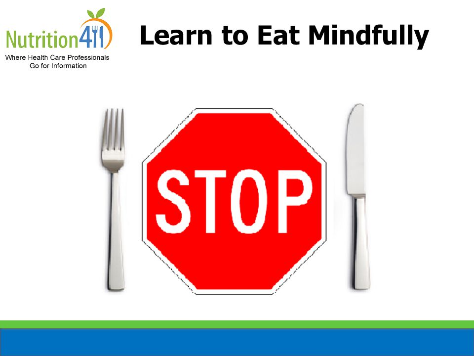 Learn to Eat Mindfully