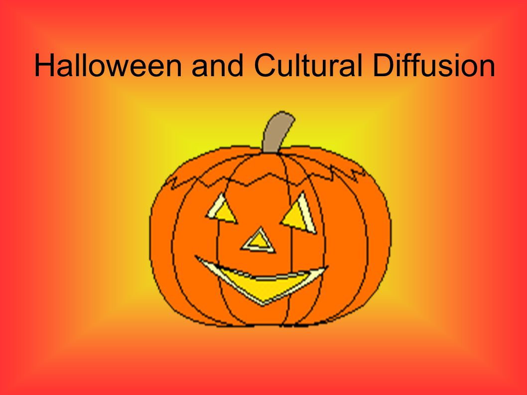 Halloween and Cultural Diffusion