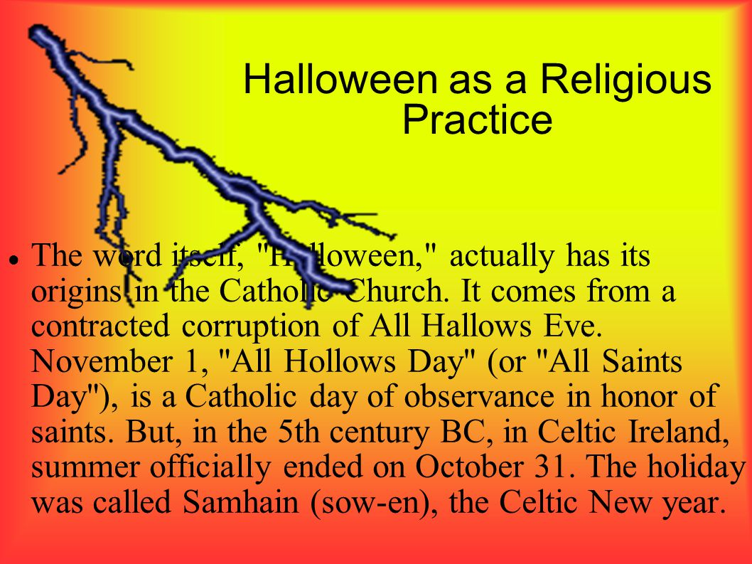 Halloween as a Religious Practice The word itself,