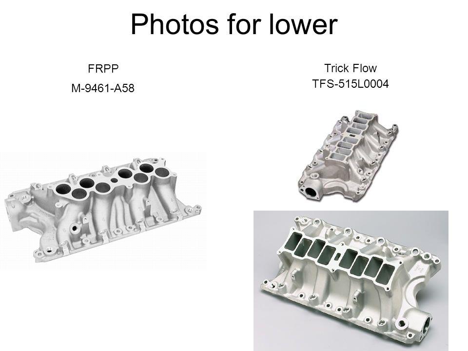 Photos for lower M-9461-A58 Trick Flow TFS-515L0004 FRPP