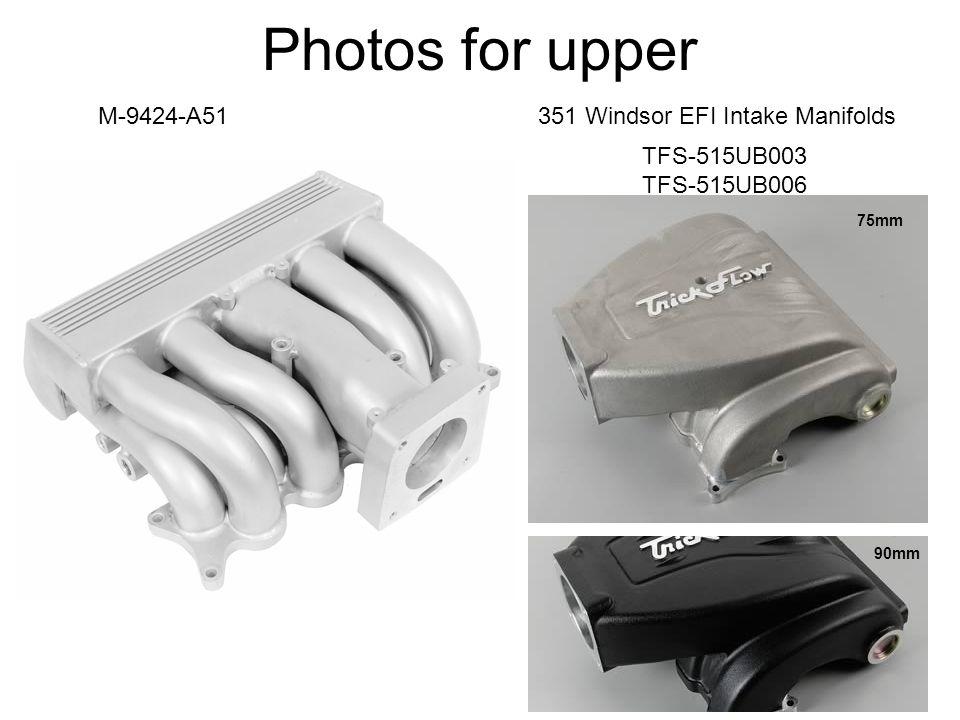 Photos for upper M-9424-A51351 Windsor EFI Intake Manifolds TFS-515UB003 TFS-515UB006 75mm 90mm