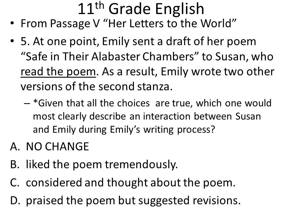 11 th Grade English From Passage V Her Letters to the World 5.