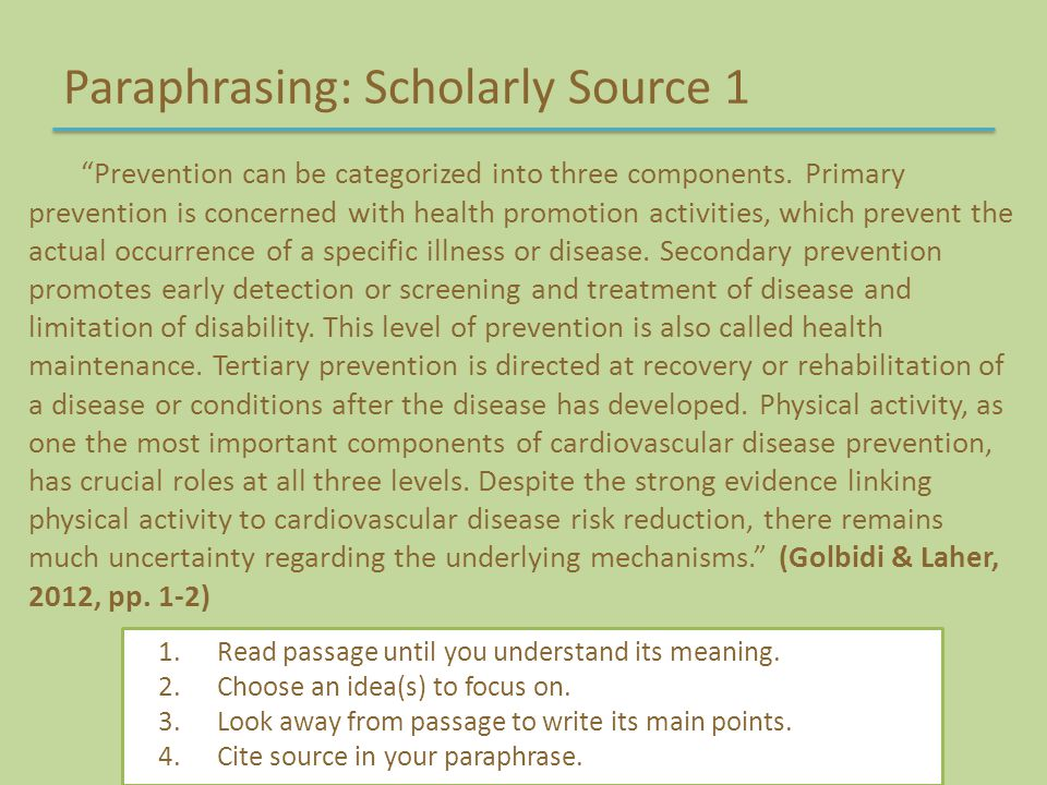 "Paraphrasing: Scholarly Source 1 ""Prevention can be categorized into three components. Primary prevention is concerned with health promotion activitie"