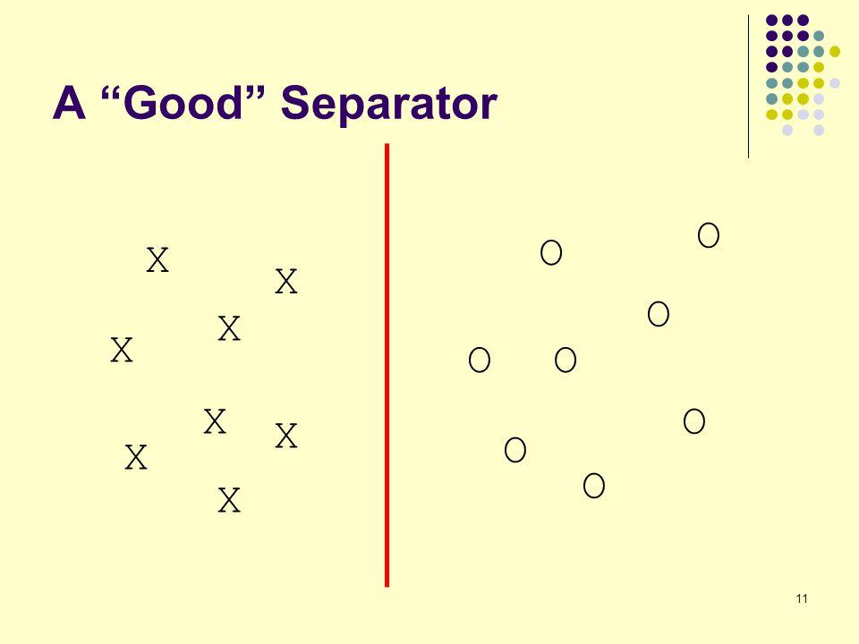 "11 A ""Good"" Separator X X O O O O O O X X X X X X O O"
