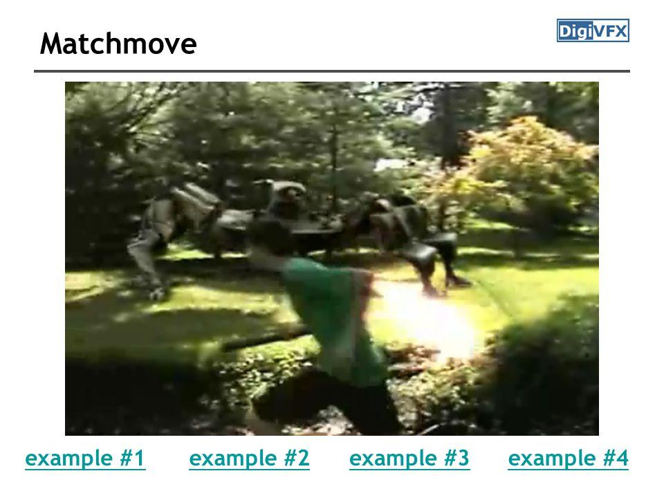 Matchmove example #1example #2example #3example #4