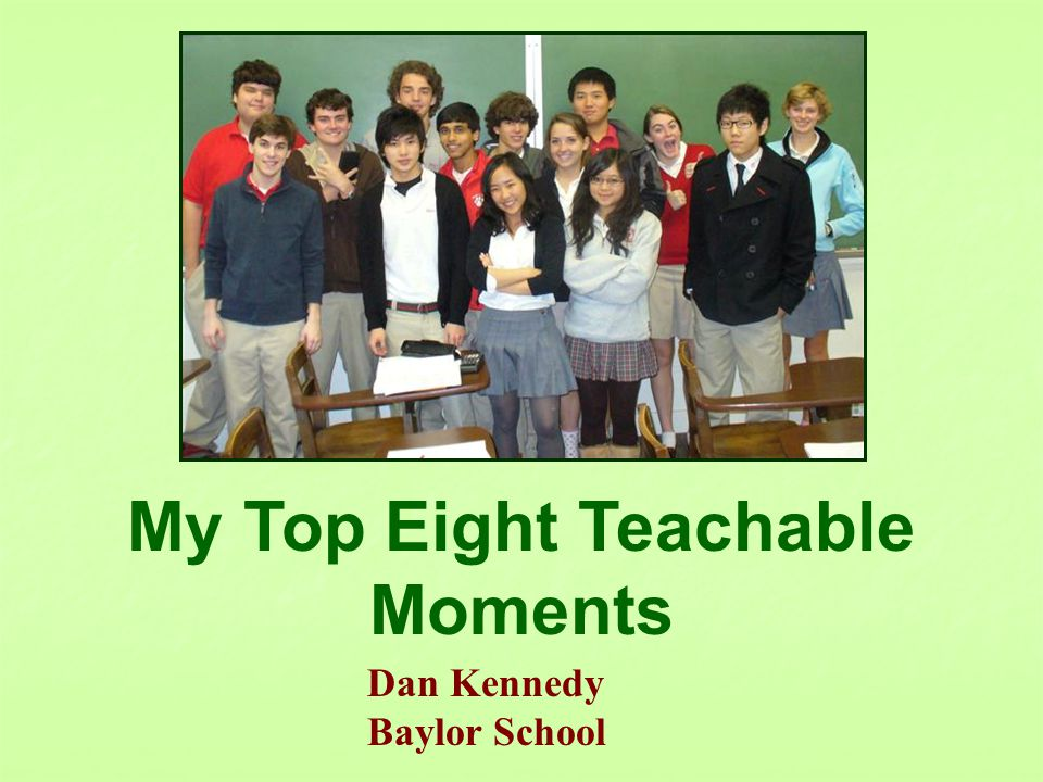 A teachable moment, in education, is the time at which learning a particular topic or idea becomes possible or easiest.
