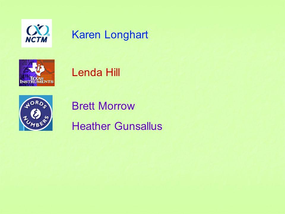 Karen Longhart Lenda Hill Brett Morrow Heather Gunsallus
