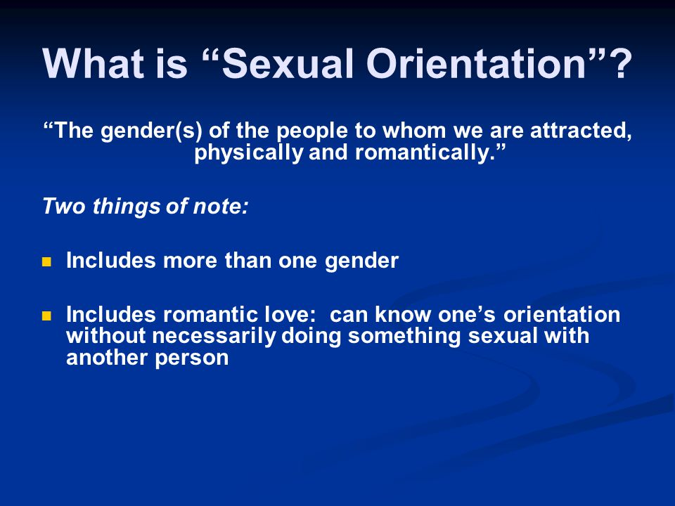 What is Sexual Orientation .