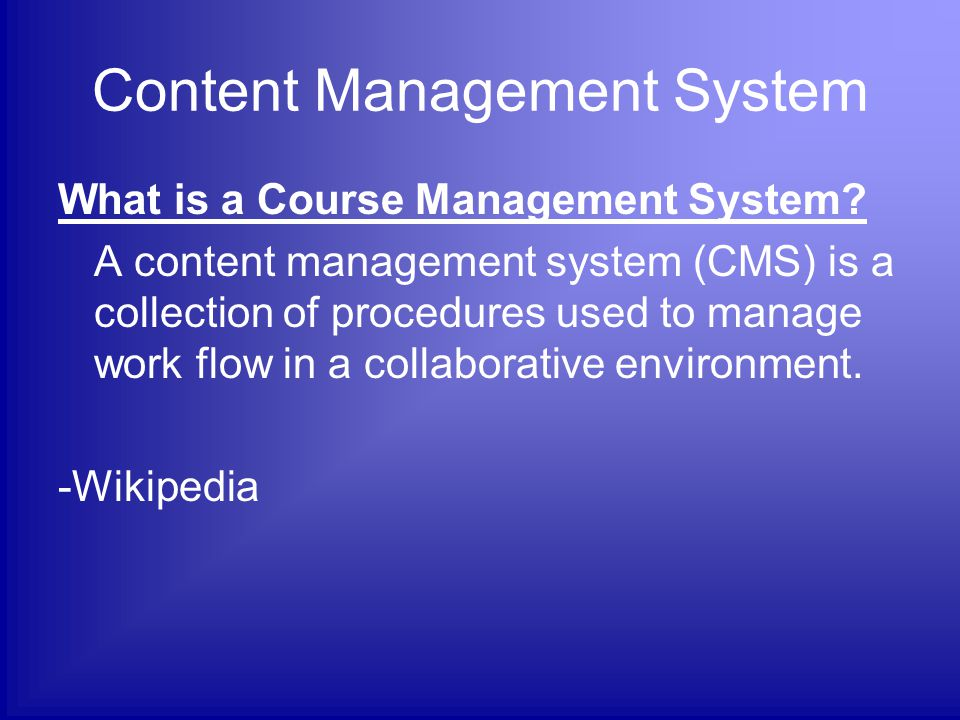 Course Management Software Course & Learning Management Systems CMS / LMS / LCMS NameURLEasy SetupSoftware / Hosting ECTO http://www.ectolearning.com/ecto2/Default.aspx YesWeb Hosted Edu 2.0 http://www.edu20.org/ YesWeb Hosted Moodle http://moodle.com/ Requires Technical Knowledge Install Required (Includes Demo Courses) RCampus http://www.rcampus.com/ YesWeb Hosted Sakai http://sakaiproject.org/ Requires Technical Knowledge Install Required (Free Web Hosted Trial Option) More info at: http://k12ed2point0basics.wikispaces.com/Management+Systemshttp://k12ed2point0basics.wikispaces.com/Management+Systems