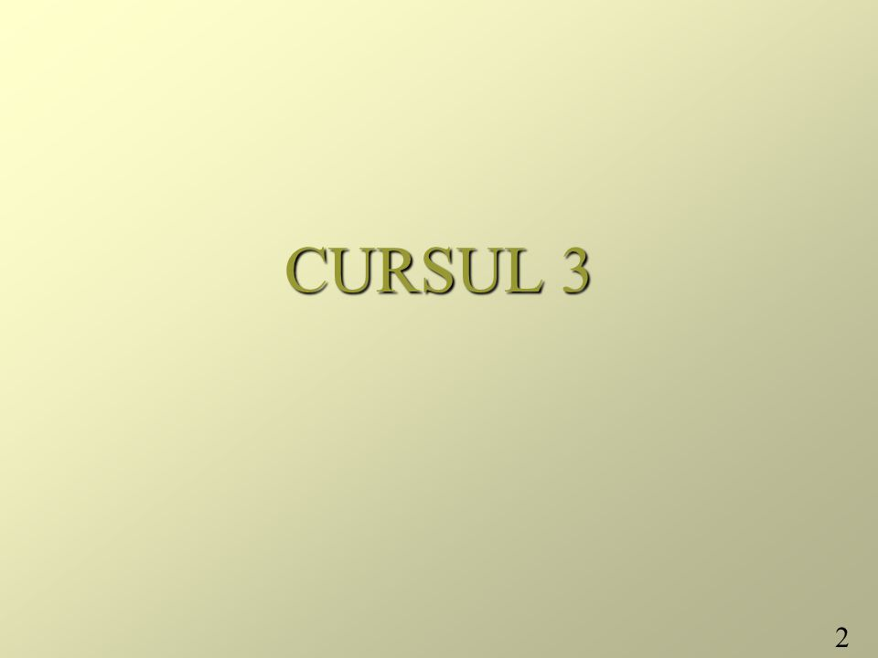 2 CURSUL 3