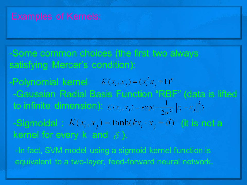 Taken from (CSI 5325) SVM lecture [7] Now we can make complex kernels from simple ones: Modularity .