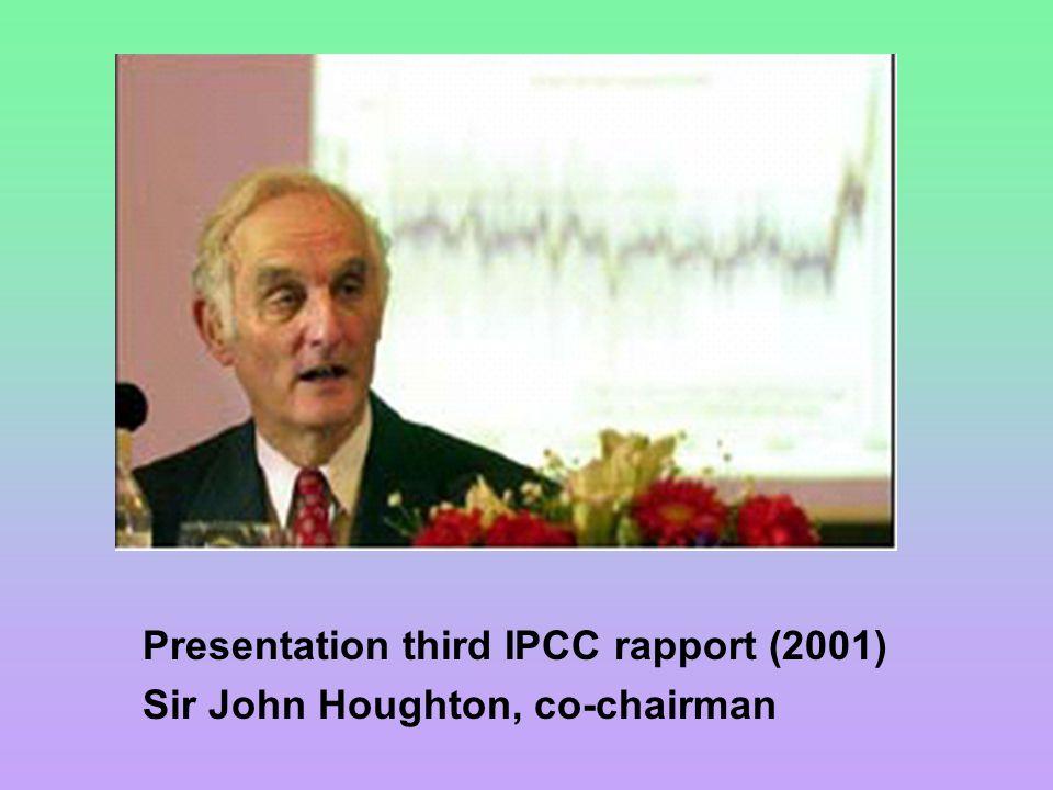 Presentation third IPCC rapport (2001) Sir John Houghton, co-chairman