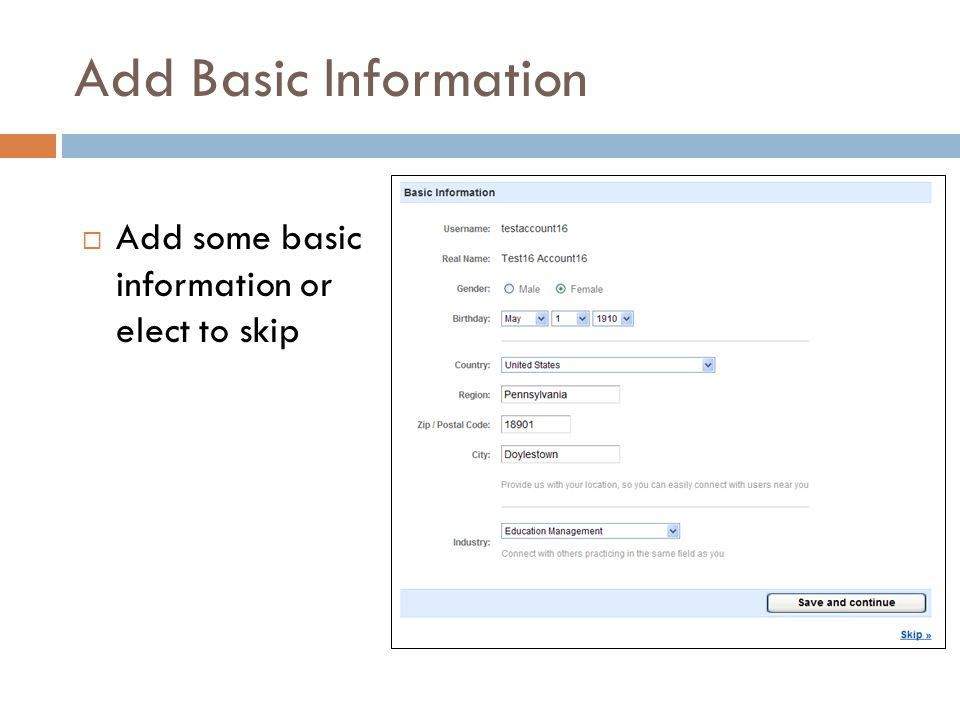 Add Basic Information  Add some basic information or elect to skip