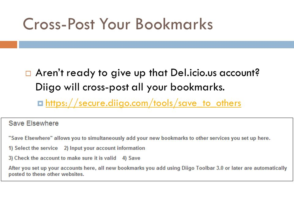 Cross-Post Your Bookmarks  Aren't ready to give up that Del.icio.us account.