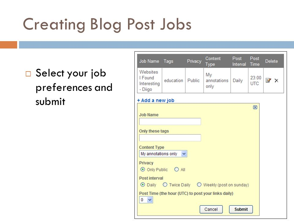 Creating Blog Post Jobs  Select your job preferences and submit