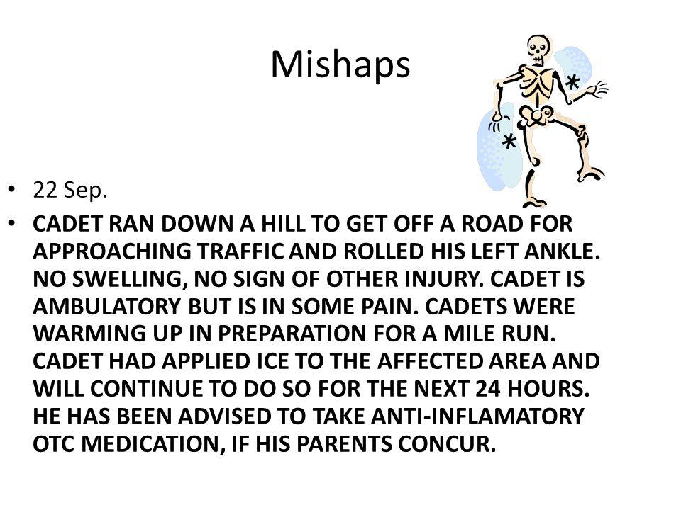Mishaps 22 Sep.