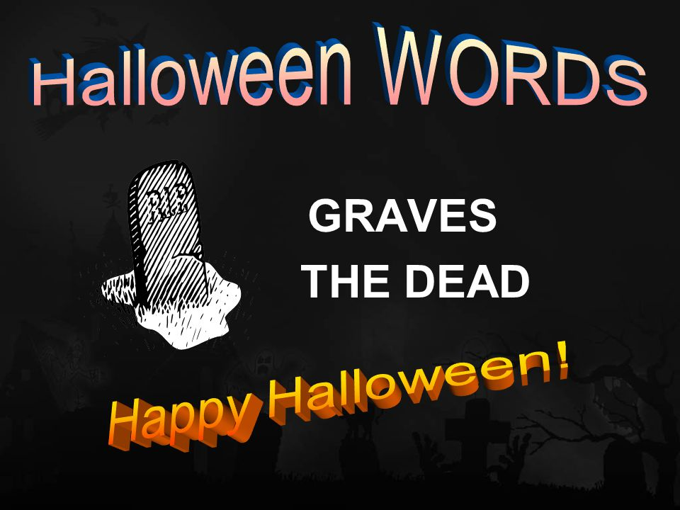 GRAVES THE DEAD