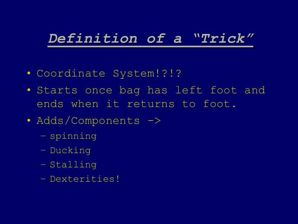 Definition of a Trick Coordinate System!?!.