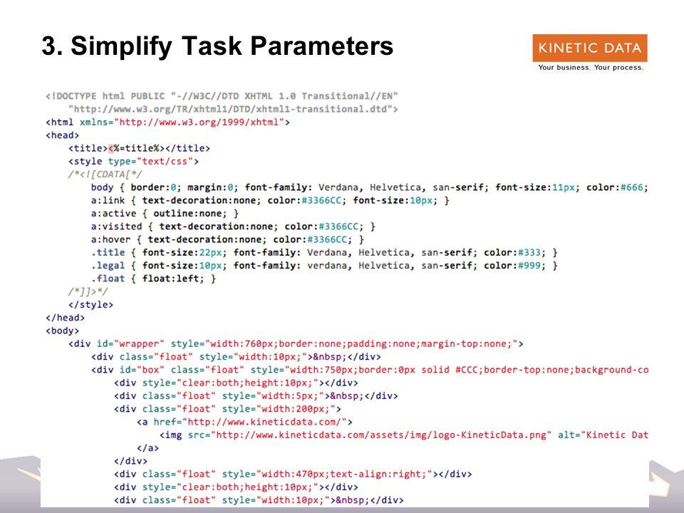 32 3. Simplify Task Parameters