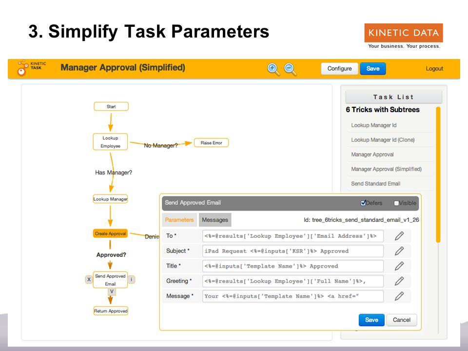 37 3. Simplify Task Parameters