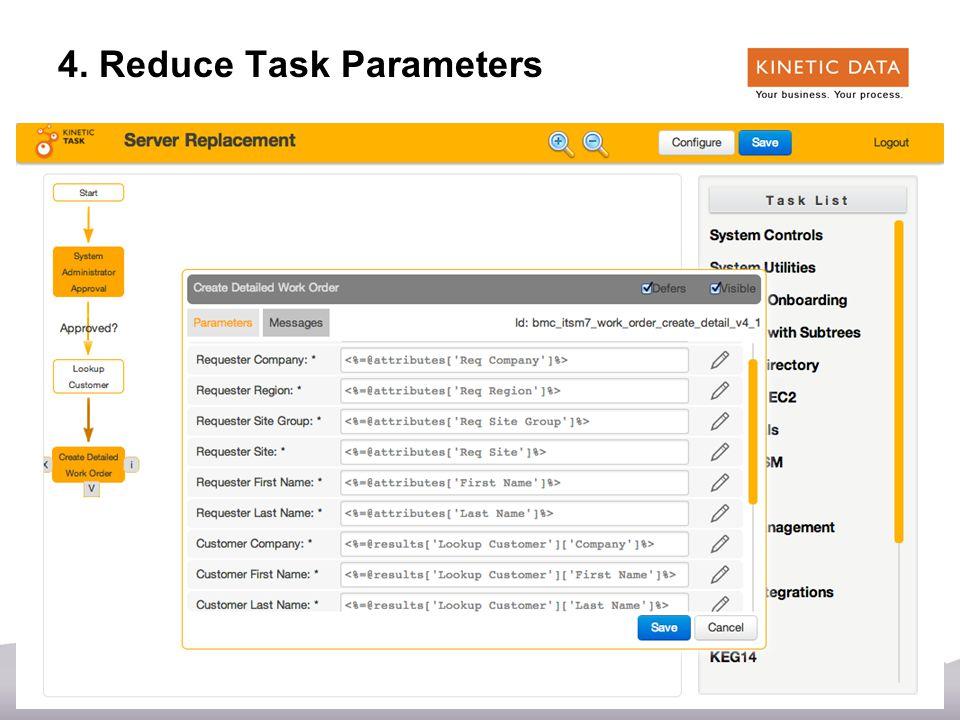 39 4. Reduce Task Parameters