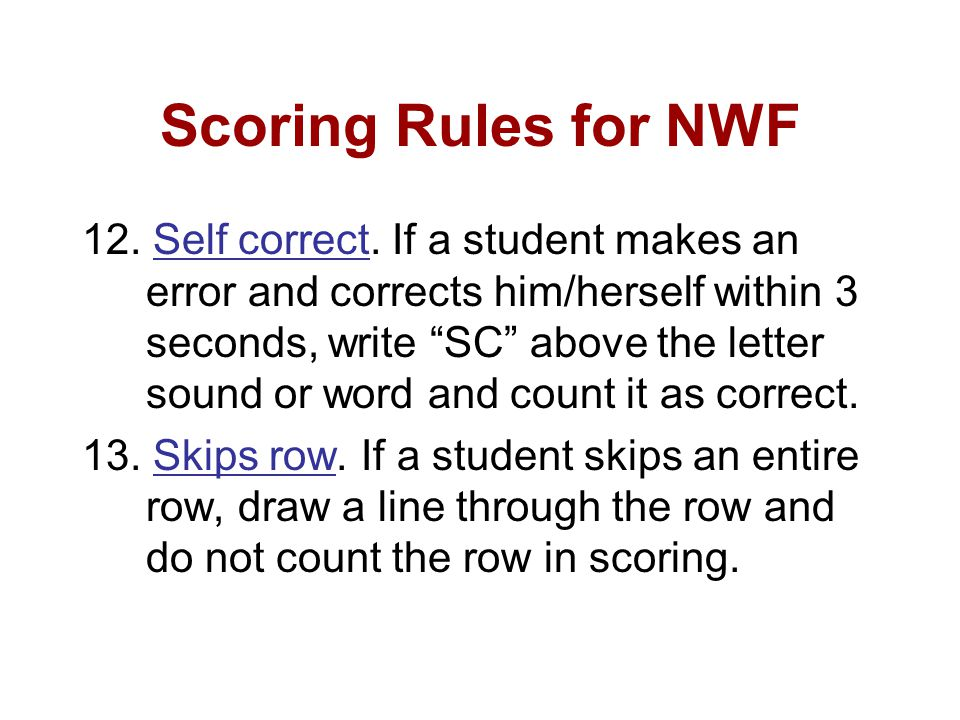 Scoring Rules for NWF 12.Self correct.
