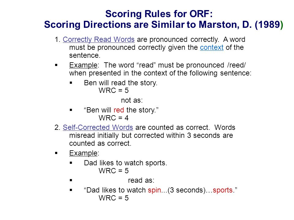 Scoring Rules for ORF: Scoring Directions are Similar to Marston, D.