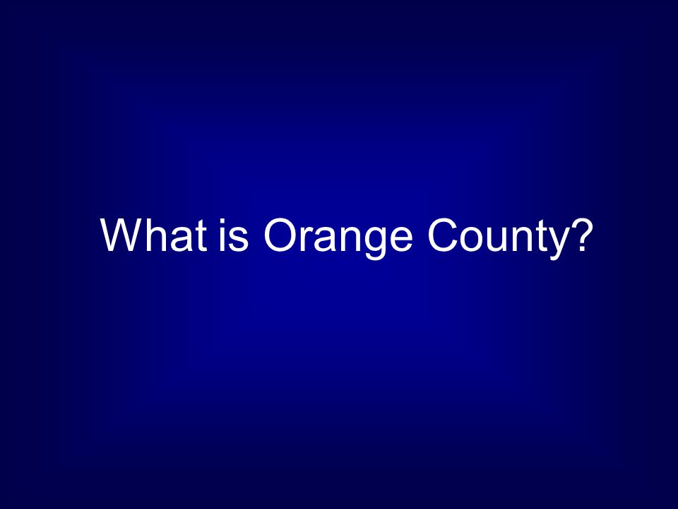 What is Orange County