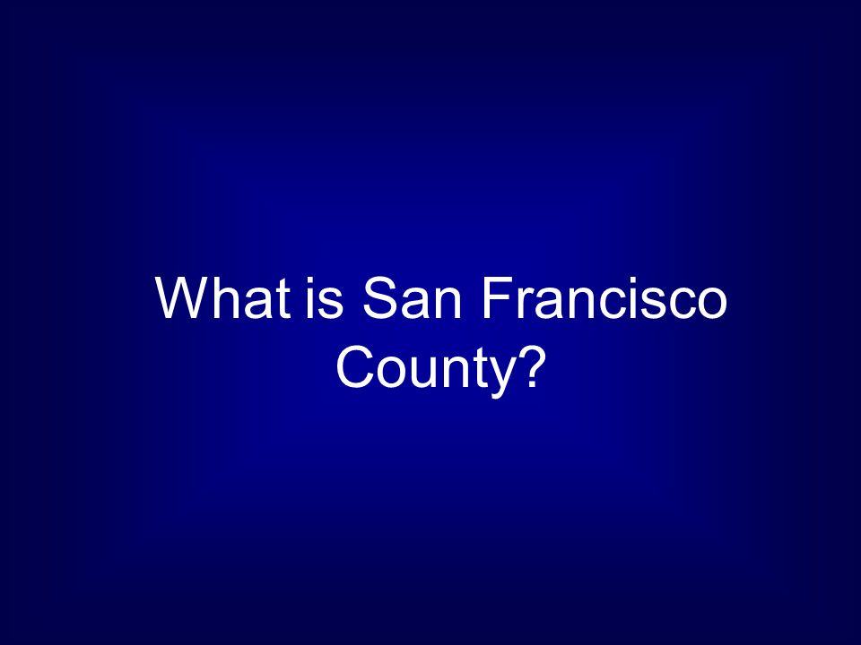 What is San Francisco County