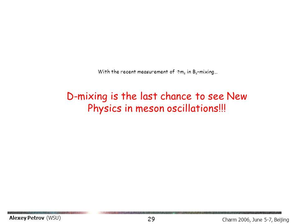 Charm 2006, June 5-7, Beijing Alexey Petrov (WSU) Theoretical estimates I A.