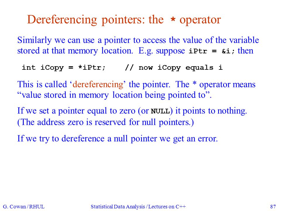 Why different kinds of pointers.