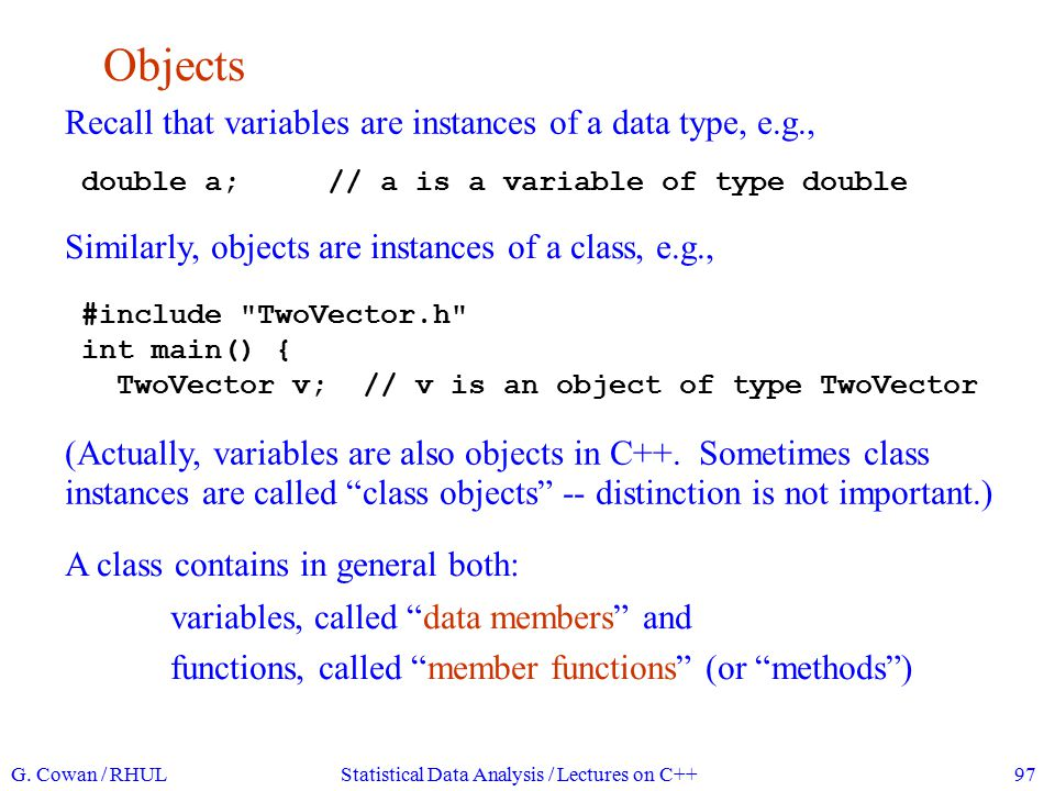 Data members of a TwoVector object The data members of a TwoVector are:...