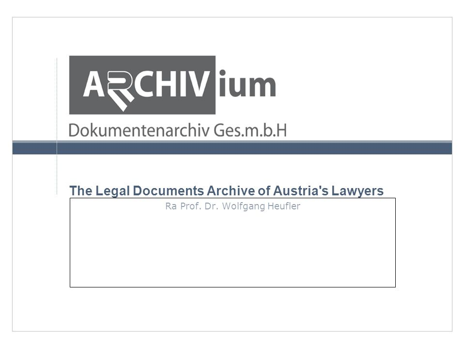 Thank you for your attention! Any questions? www.archivium.at