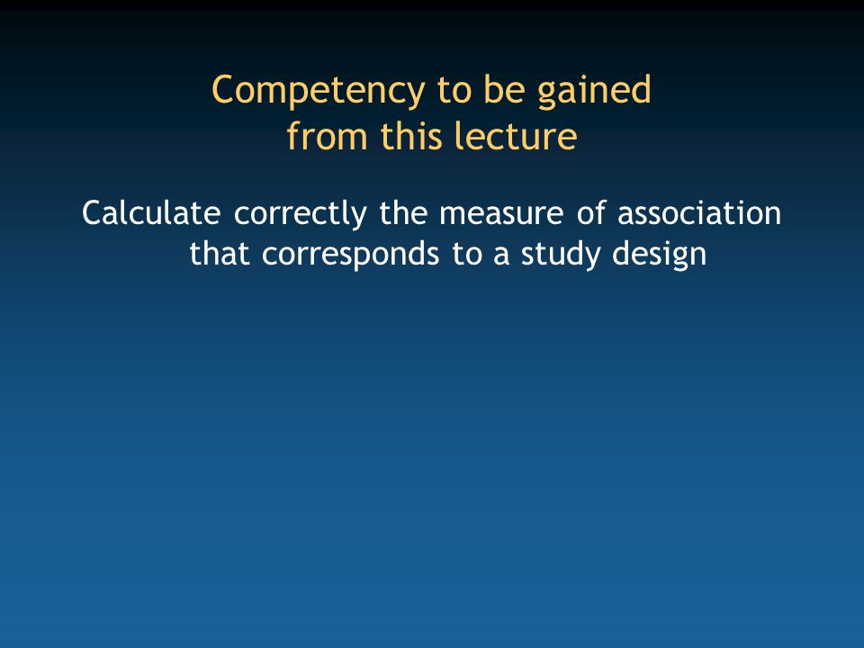 EventsPerson-timeRate ExposedaPT 1 Rate 1 Non-exposedcPT 0 Rate 0 Totala+cPT Rate Calculation of a relative rate in a cohort study Cohorts Relative rate = Rate 1 /Rate 0 = (a/PT 1 ) / (c/PT 0 )